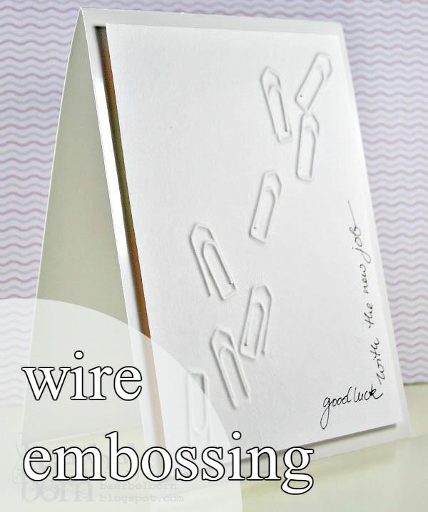 Wire Embossing embossen mit Draht