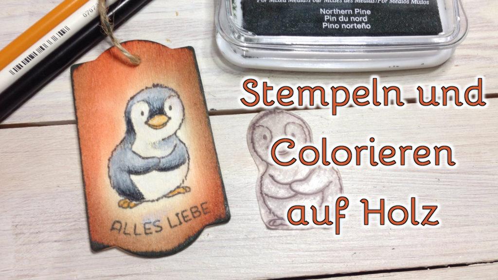 Stempeln und colorieren auf Holz