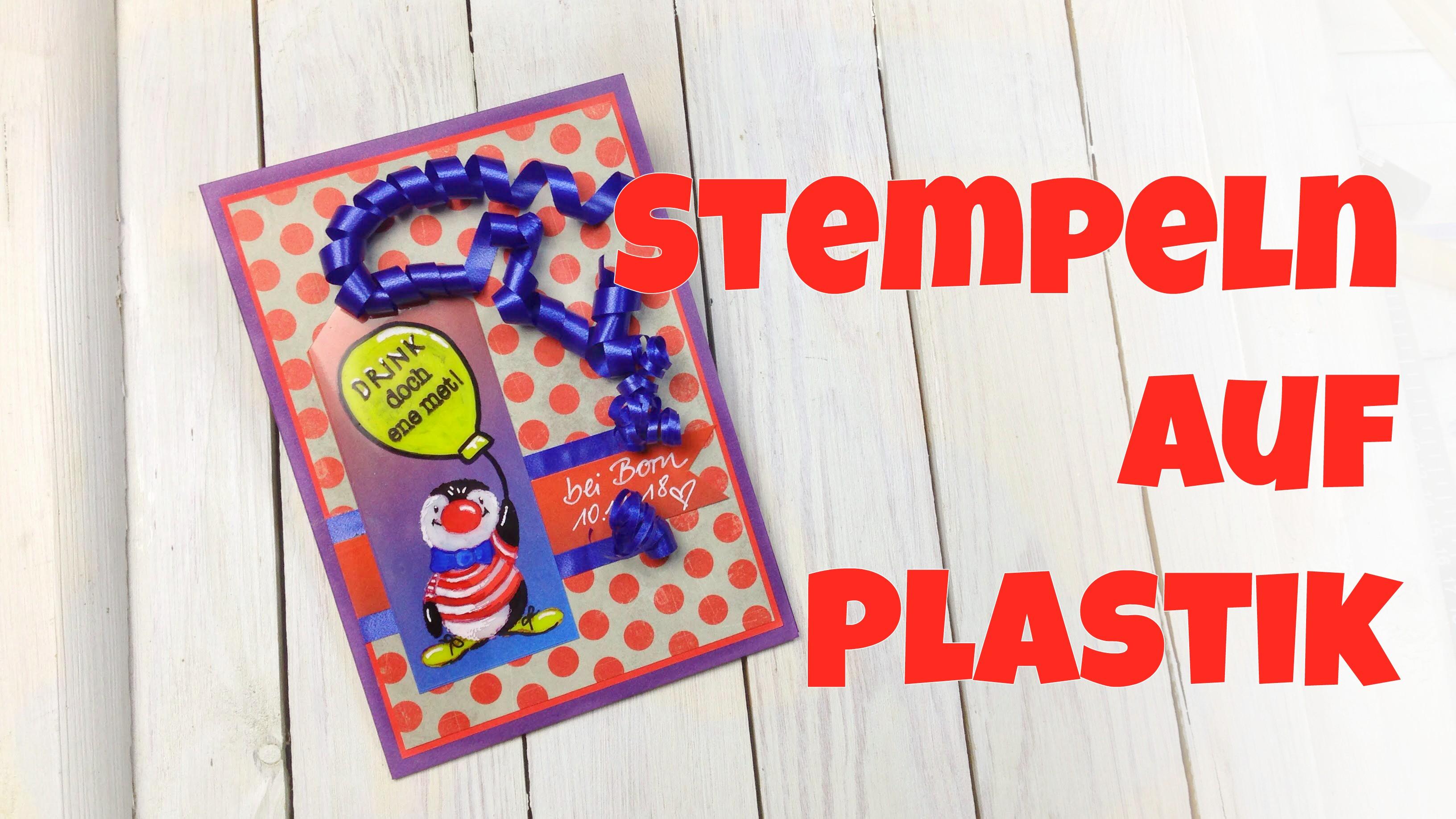 Motivstempel auf Plastik